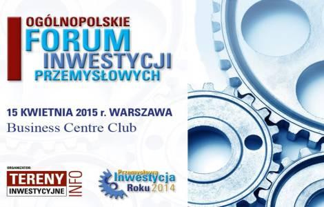 I Ogólnopolskie Forum Inwestycji Przemysłowych